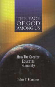The Face of God Among Us: How God Educates Humanity
