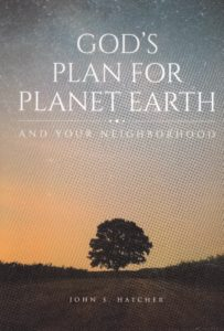 God's Plan for Planet Earth: And for Your Neighborhood.