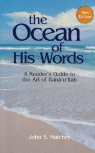 The Ocean of His Words: A Reader's Guide to the Art of Bahá'u'lláh (revised edition)