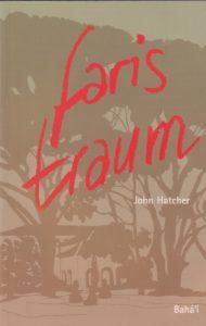 Faris Traum: Un erzählte Geschichten aus dem Leben Bahá'u'lláhs