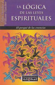 La Logica de las leyes Espirituales